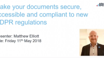 Make your documents secure accessible and compliant to new GDPR regulations