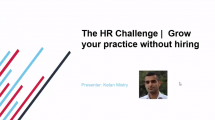 The HR Challenge Grow your practice without hiring