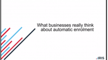 What businesses really think about automatic enrolment
