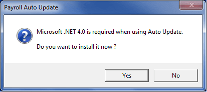 Microsoft.net 4.0 is required when using auto update do you want to install it now?