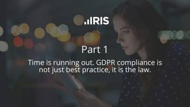 Part 1 - Time is running out. GDPR compliance is not just best practice, it is the law