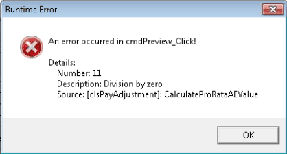 An error occurred in cmdPreview_Click! Number 11 Description Division by zero clspayadjustment calculateprorataAEValue