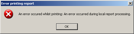 An error occurred whilst printing: An error occurred during local report processing